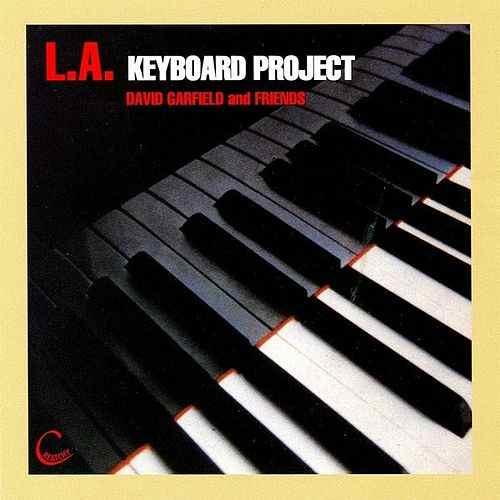 1990 David Garfield and Friends – LA Keyboard Project