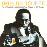 1997 David Garfield & Friends - Tribute To Jeff