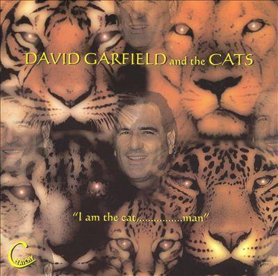 1998 David Garfield & The Cats – I Am The Cat, Man