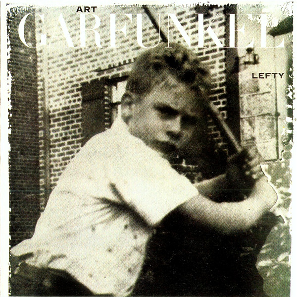 1988 Art Garfunkel – Lefty
