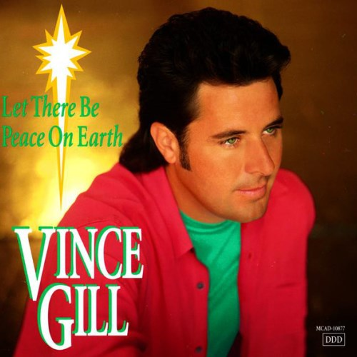 1993 Vince Gill – Let There Be Peace on Earth