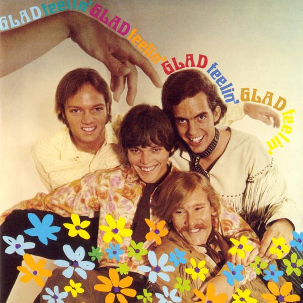 1968 Glad – Feelin' Glad