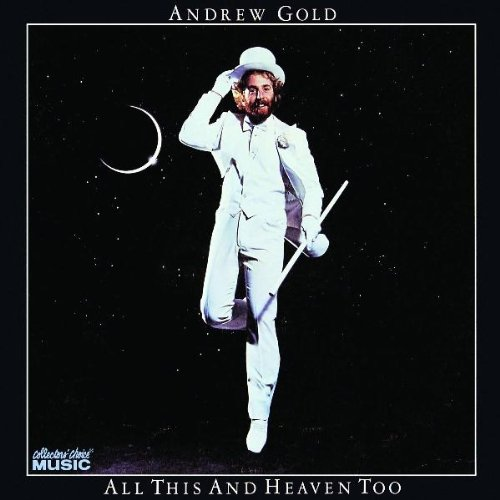 1978 Andrew Gold – All This And Heaven Too