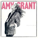 1985 Amy Grant - Unguarded