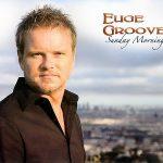 Groove, Euge 2009