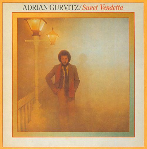 1979 Adrian Gurvitz – Sweet Vendetta