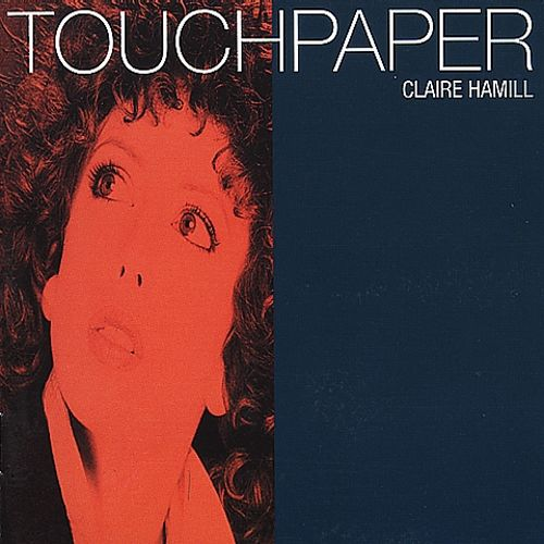 1984 Claire Hamill – Touchpaper
