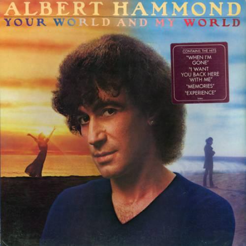 1981 Albert Hammond – Your World And My World
