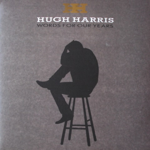 1990 Hugh Harris – Words For Our Years