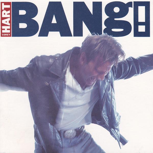 1990 Corey Hart – Bang!