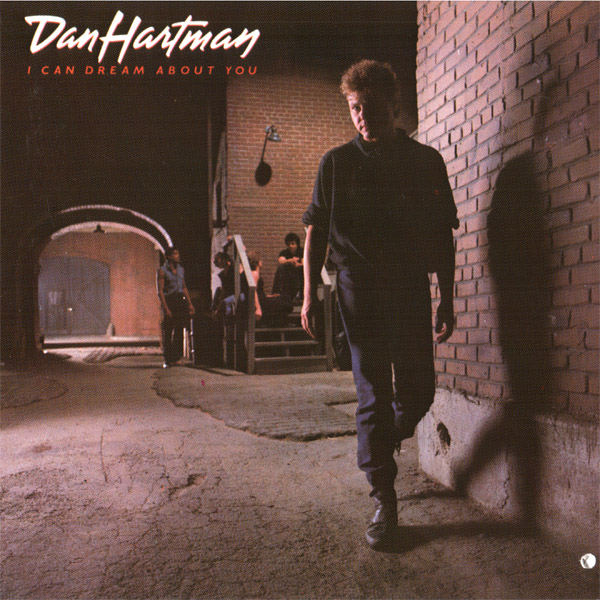 1984 Dan Hartman – I Can Dream About You