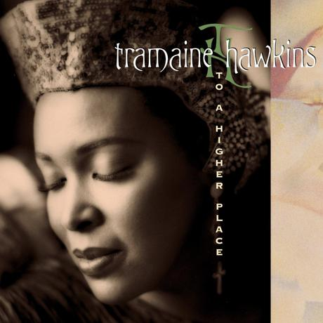 1994 Tramaine Hawkins – To A Higher Place