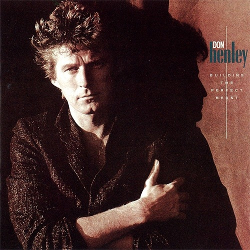 1984 Don Henley – Building The Perfect Beast