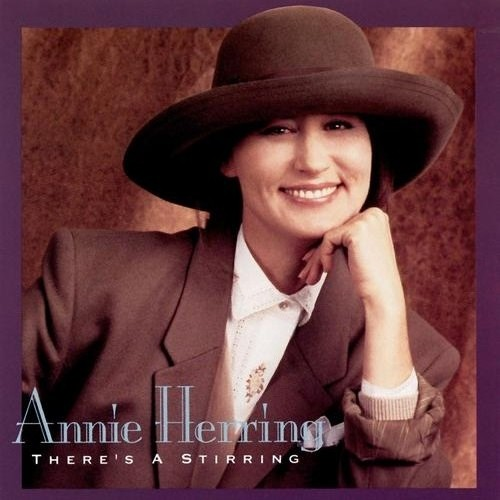 1992 Annie Herring – There's A Stirring