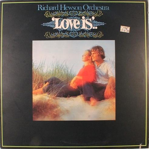 1976 Richard Hewson Orchestra – Love Is