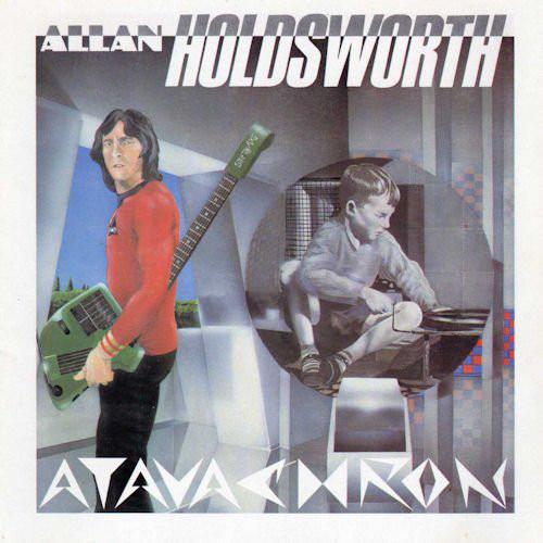 1986 Allan Holdsworth – Atavachron