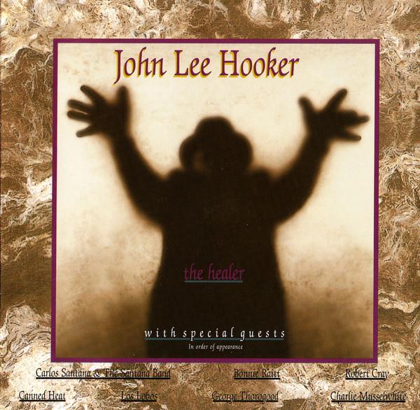 1989 John Lee Hooker – The Healer