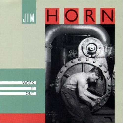 1990 Jim Horn – Work It Out
