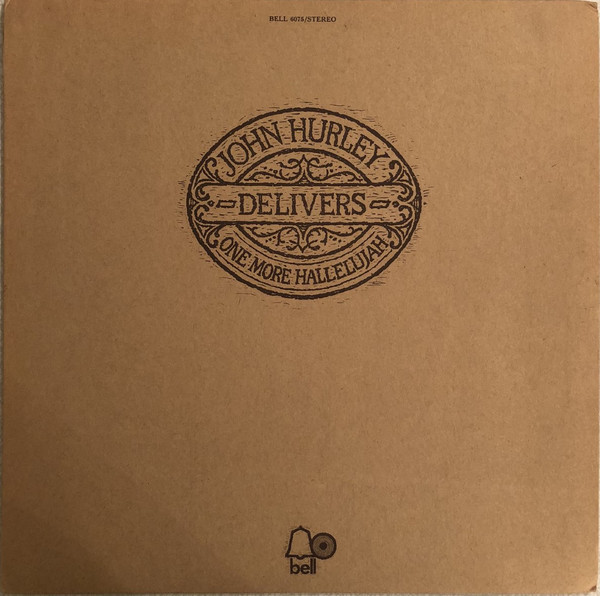 1971 John Hurley – Delivers One More Hallelujah