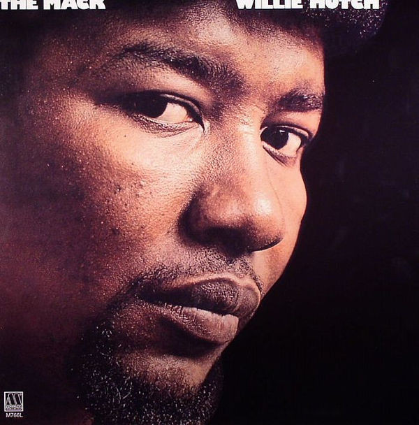 1973 Willie Hutch – The Mack