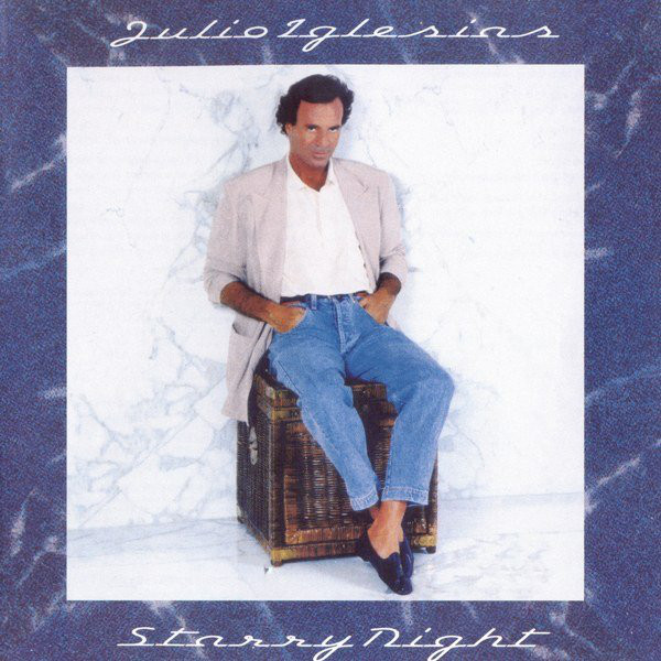 1990 Julio Iglesias – Starry Night