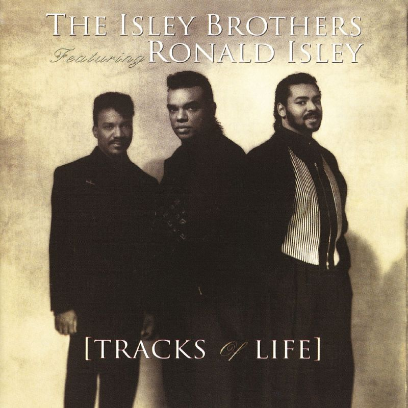 1991 The Isley Brothers – Tracks Of Life