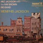 1970 Milt Jackson With Ray Brown Big Band - Memphis Jackson