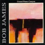 1990 Bob James - Grand Piano Canyon