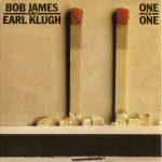 1979 Bob James & Earl Klugh - One On One