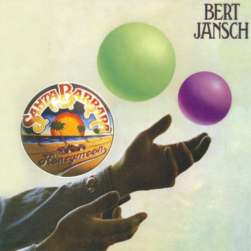 1975 Bert Jansch – Santa Barbara Honeymoon
