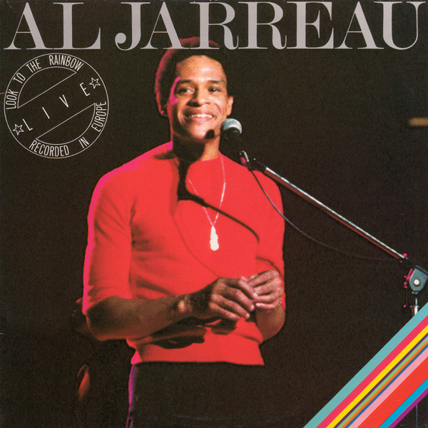 1977 Al Jarreau – Look To The Rainbow (Live In Europe)