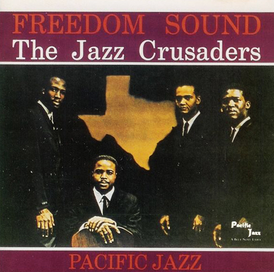 1961 The Jazz Crusaders – Freedom Sound