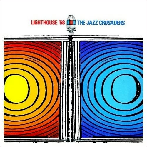 1968 The Jazz Crusaders – Lighthouse '68