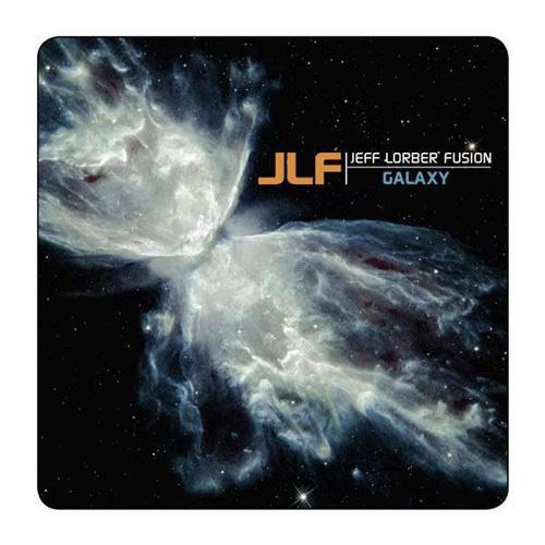 2011 Jeff Lorber Fusion – Galaxy