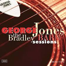 1994 George Jones – Bradley's Barn Sessions