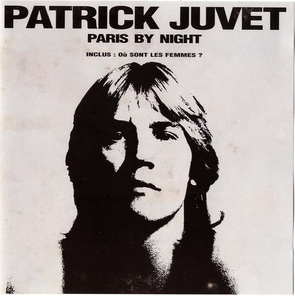 1977 Patrick Juvet – Paris By Night