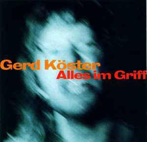1994 Gerd Köster – Alles Im Griff