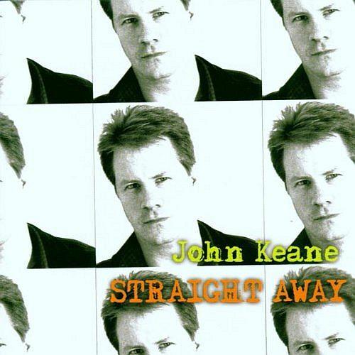 1999 John Keane – Straight Away