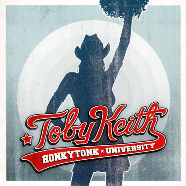 2005 Toby Keith – Honkytonk University