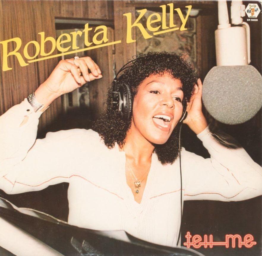 1981 Roberta Kelly – Tell Me