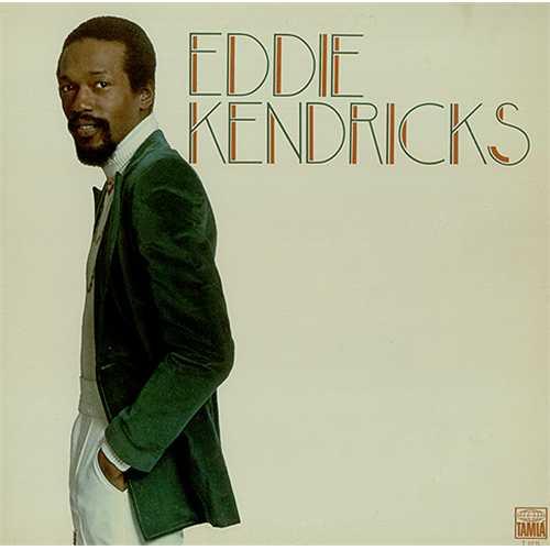 1973 Eddie Kendricks – Eddie Kendricks