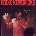 Kendricks, Eddie 1974