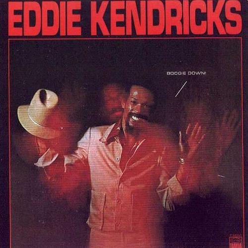 1974 Eddie Kendricks – Boogie Down!