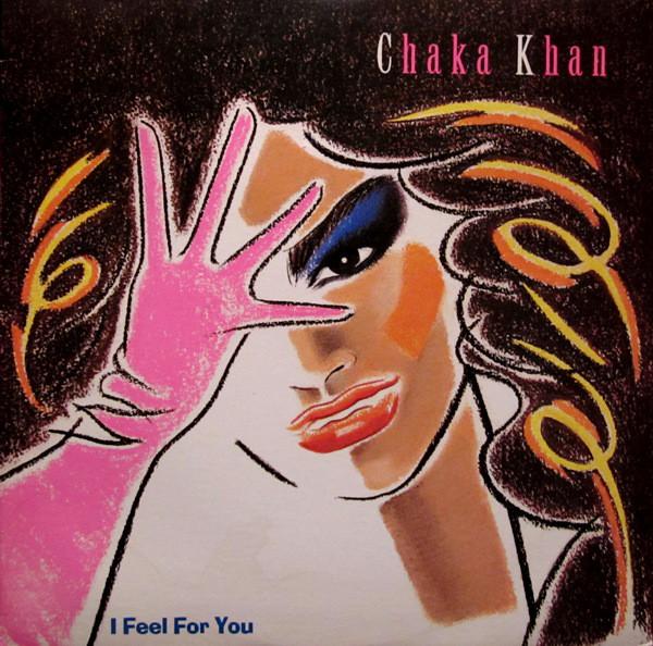 1984 Chaka Khan – I Feel For You