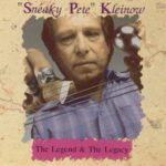 1994 Pete Kleinow - The Legend & The Legacy
