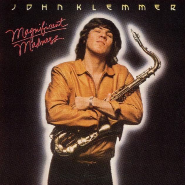 1980 John Klemmer – Magnificent Madness