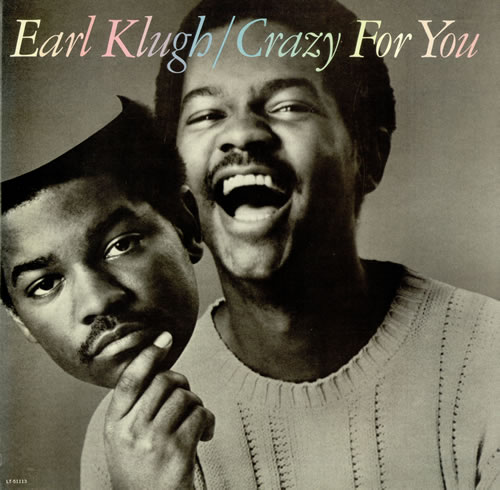 1981 Earl Klugh – Crazy For You