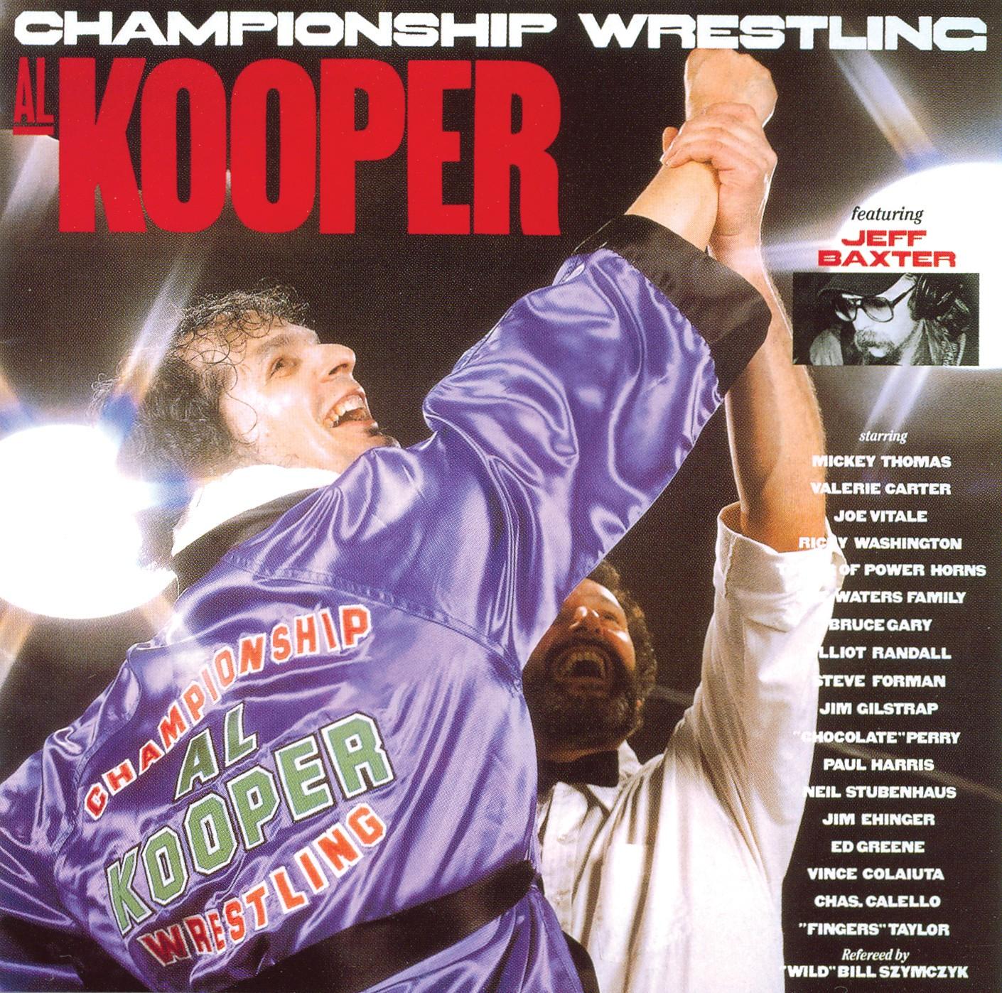 1982 Al Kooper – Championship Wrestling