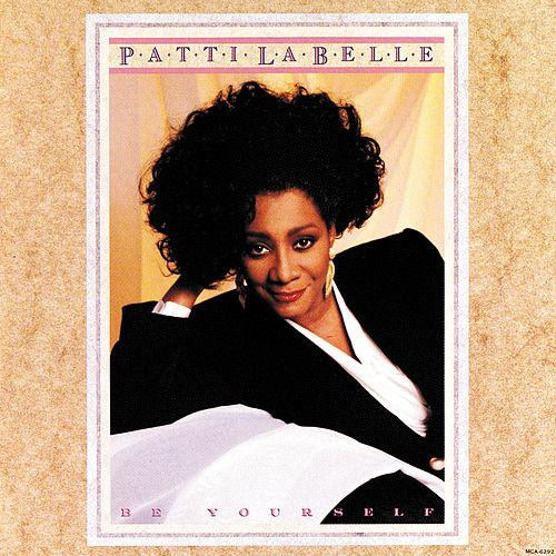 1989 Patti LaBelle – Be Yourself