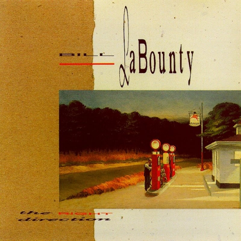 1991 Bill LaBounty – The Right Direction